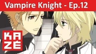 Vampire Knight - Episode 12