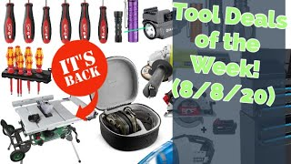 Hot Tool Deals of the Week! (Big Week, Big Deals!) 8/8/2020 #DoTDotW