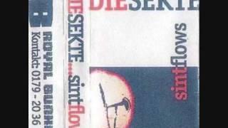 Die Sekte - Ich Scheiss Auf Alles [ Sintflows ]