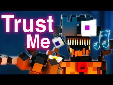 "FNAF SISTER LOCATION SONG | ""Trust Me"" [Minecraft Music Video] By CK9C + EnchantedMob"