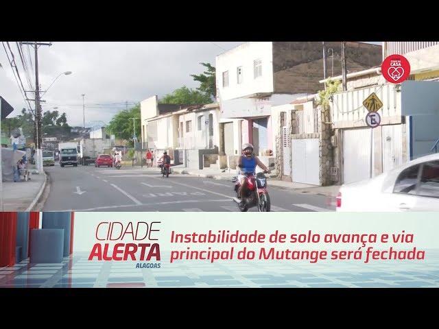 Instabilidade de solo avança e via principal do Mutange será fechada