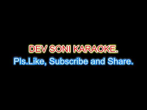 Choom Loon Hoth Tere.Karaoke With Lyrics By DEV SONI. Pls. Like Subscribe Comment And Share.