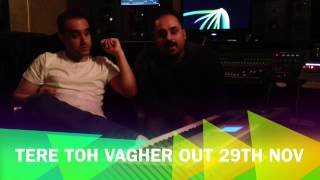Jati Cheed - Tere Toh Vagher Ft GV Out 29th Nov (live)