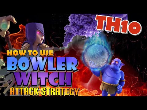 How to Use TH10 Bowler Witch and Frozen Witch - Best TH10 Attack Strategies in Clash of Clans