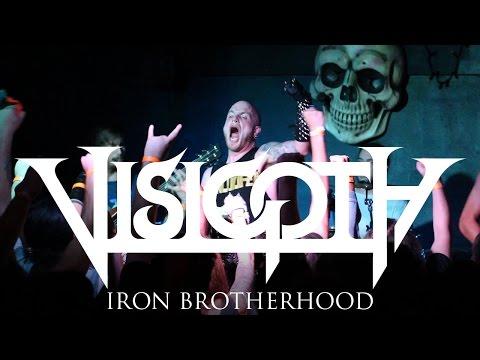 "Visigoth ""Iron Brotherhood"" (LIVE VIDEO)"