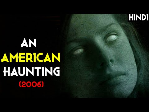 AN AMERICAN HAUNTING (2006) Explained In Hindi | Bell Witch Real Story