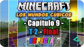 Minecraft - Los Mundos Cúbicos - T2 - Capitulo 9 Final  - La Gran Batalla - 1080pHD