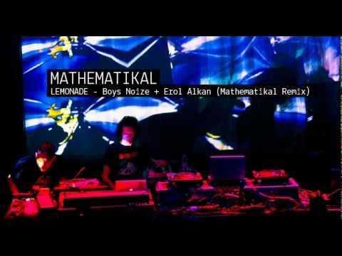 Lemonade -  Boys Noize Erol Alkan (Mathematikal Remix)