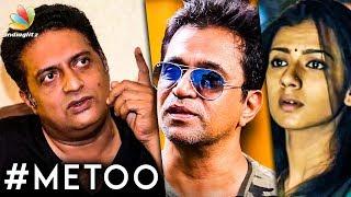 Arjun மன்னிப்பு கேட்கனும் : Prakash Raj on Sexual Allegations by Sruthi Hariharan | Me Too
