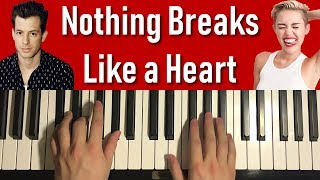 HOW TO PLAY - Mark Ronson ft. Miley Cyrus - Nothing Breaks Like a Heart (Piano Tutorial Lesson) Video