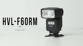 introducing The Sony HVL-F60RM Wireless Flash