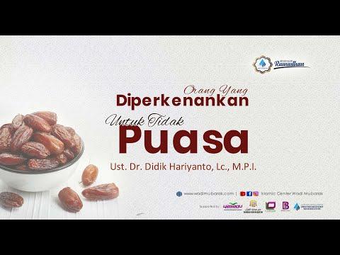 Orang Yang Diperbolehkan Untuk Tidak Berpuasa | Ust. Dr. Didik Hariyanto. Lc., M.P.I