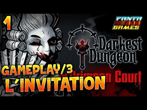 Darkest Dungeon : The Crimson Court - 1 : L'INVITATION - Gameplay/3 avec Fanta