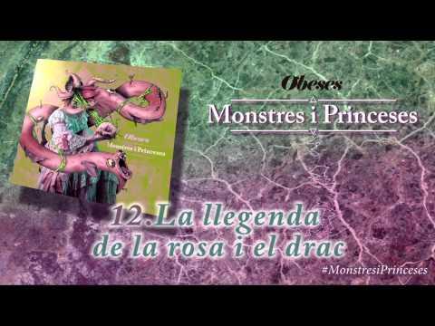OBESES - La llegenda de la rosa i el drac [Monstres i Princeses]