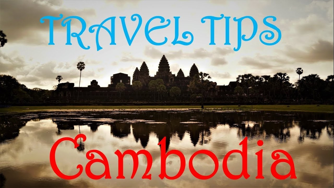 Cambodia   Siem Reap   Angkor Wat   Budget Trip   Detail Information for planning   Travel Tips