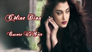 Céline Dion 💘 Encore Un Soir (Tradução)