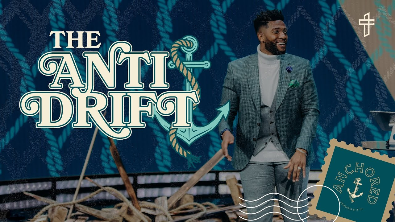 Download The Anti Drift // Are You Drifting? // Anchored // Michael Todd