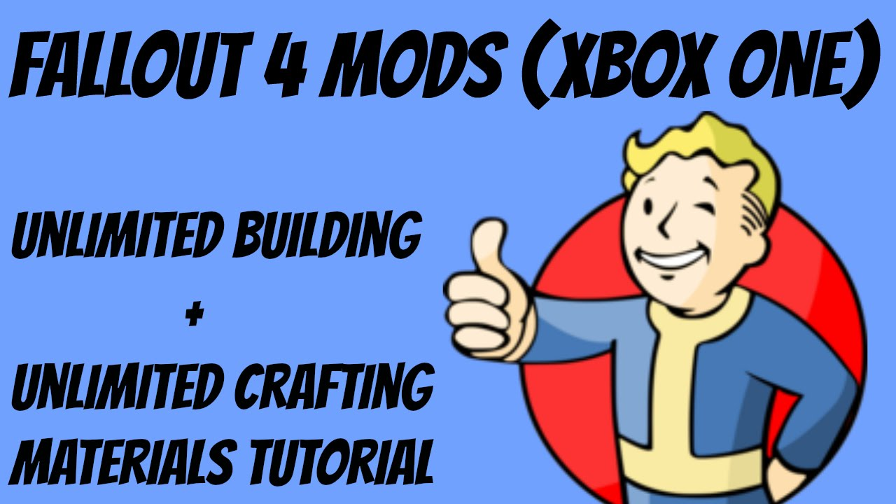 Xbox One Fallout  Mods Unlimited Crafting