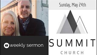May 24th, Sunday Sermon