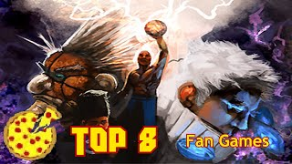 The Top 8 Fan Games