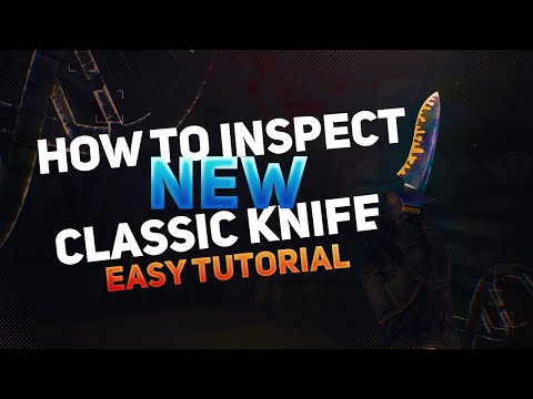 HOW TO INSPECT NEW Classic Knife in CS:GO (EASY TUTORIAL) thumbnail
