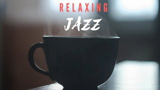 Sleep Jazz - Soothing Jazz Music - Relaxing Jazz Music - Background Jazz Music