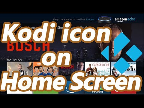 How to Add Kodi Icon on Fire TV Stick Home Screen