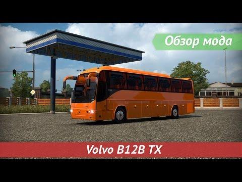[ETS2 v1.24.0.2] Обзор мода Volvo B12B TX