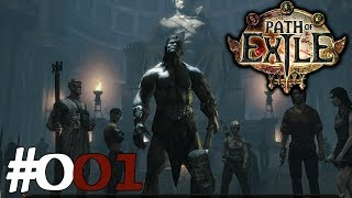 PATH OF EXILE ⚔️ #001 - AĮler Anfang ist schwer ➥ Let's Play