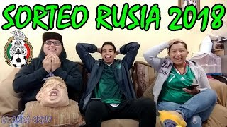 ¡VALIÓ CHORIZO! / REACCIÓN al Sorteo del Mundial Rusia 2018