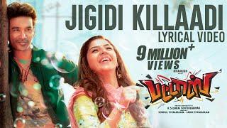 Gambar cover Jigidi Killaadi Lyrical Video | Pattas | Dhanush | Anirudh | Vivek - Mervin | Sathya Jyothi Films