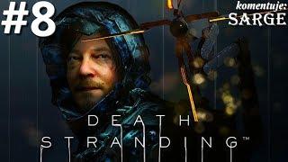 Zagrajmy w Death Stranding PL odc. 8 - Pierwsza walka