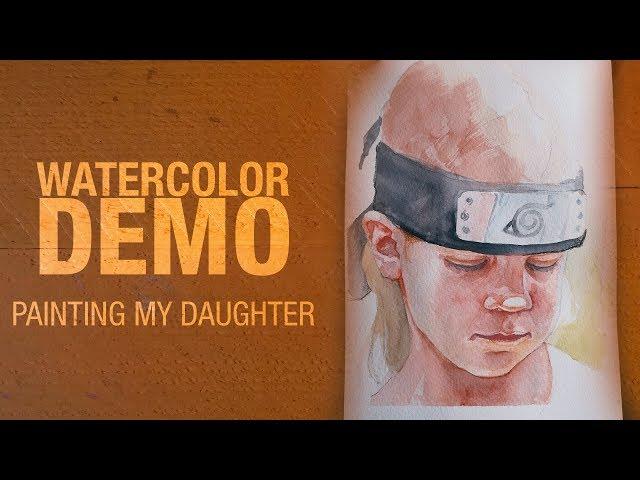 Watercolor demo - Painting my daughter