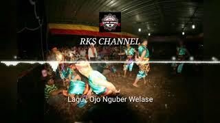 Lirik Lagu Ojo Nguber Welase Versi Jathilan - RKS CHANNEL