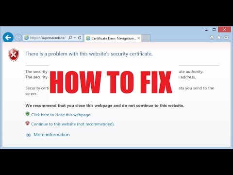 FIX There is a problem with this websites security certificate - YouTube