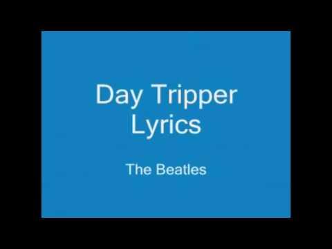 Day Tripper Lyrics-Beatles