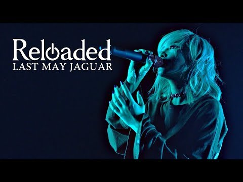 LAST MAY JAGUAR『Reloaded』ーOfficial Music Videoー