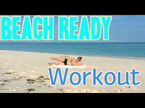 Turks and Caicos Beach Ready Workout