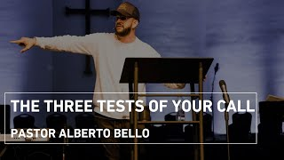 The Three Tests of Your Call