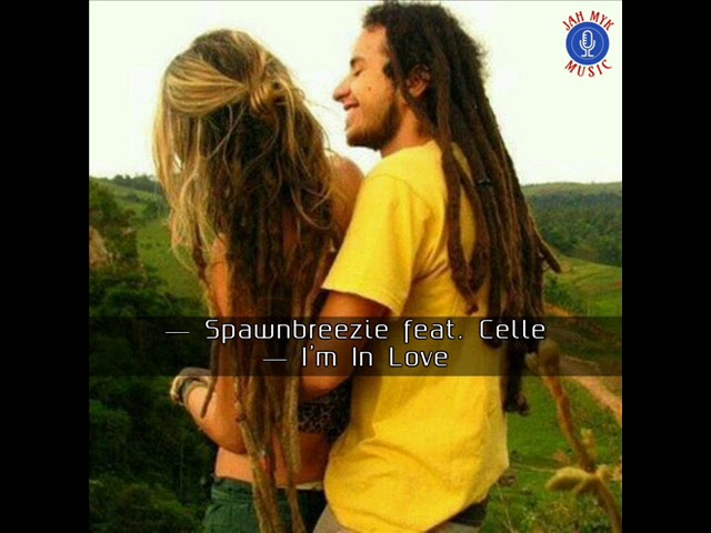 spawnbreezie-ft-celle-i-m-in-love-jahmyk-music