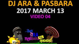 DJ Ara and Pasbara | 2017 March 13