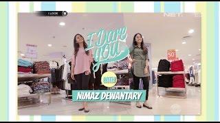 iLook - I Dare You with Nimaz Dewantary