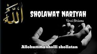 Shalawat Nariyah  Versi Fitriana