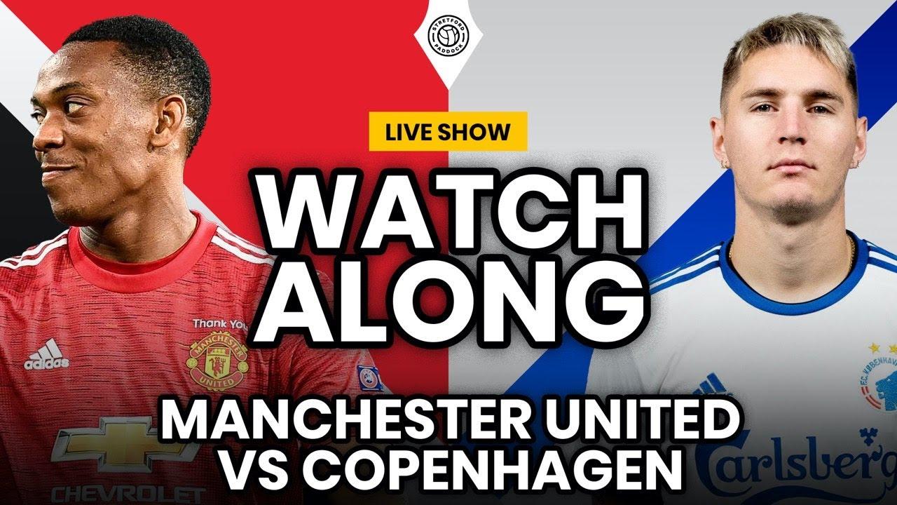 Manchester United V F C Copenhagen Live Stream Watchalong Youtube
