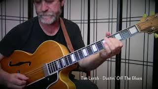 Tim Lerch  - Dustin' off the Blues  Gibson 1959 L7C