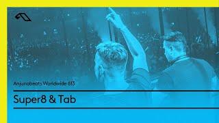Скачать Anjunabeats Worldwide 613 With Super8 Tab