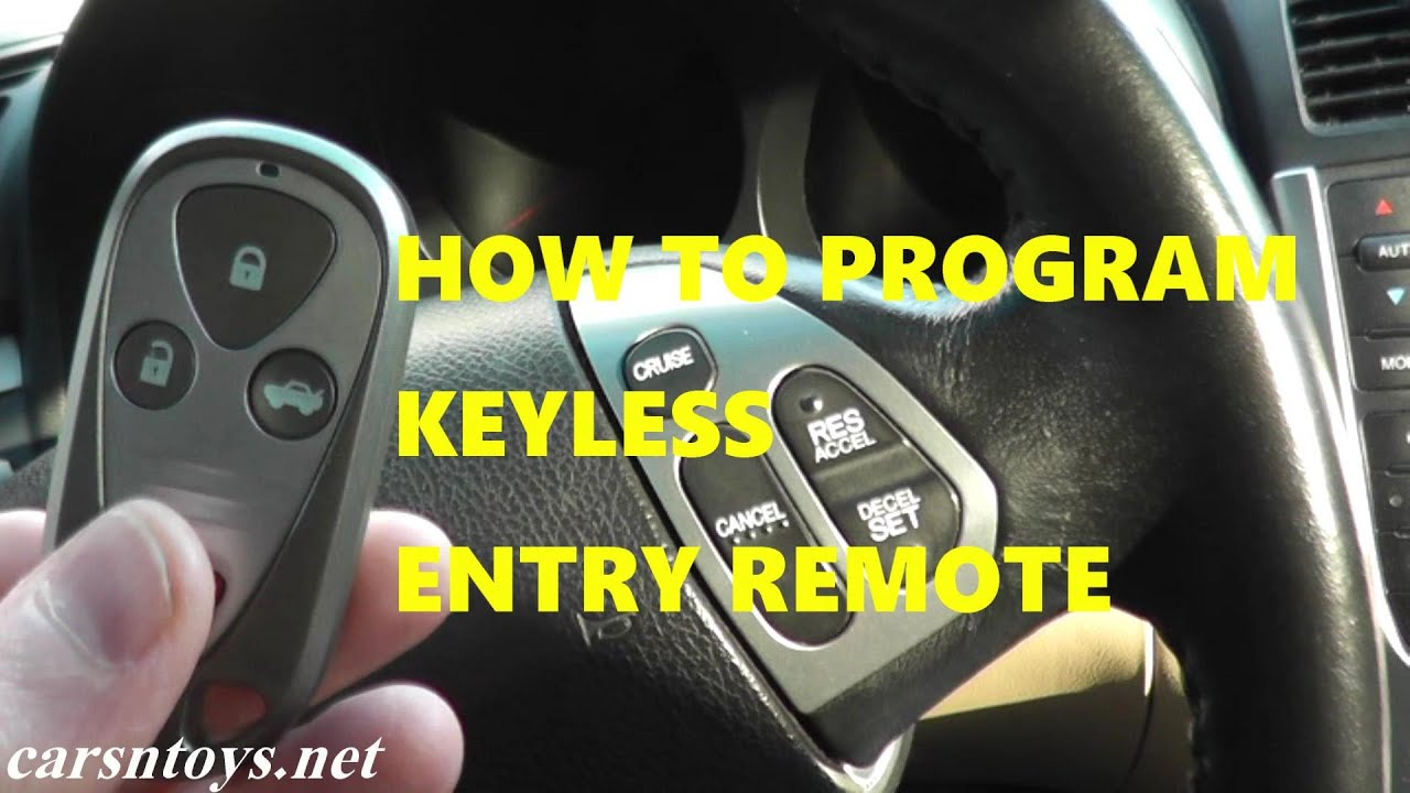 How To Program Keyless Entry Remote Key Fob For Acura Tl