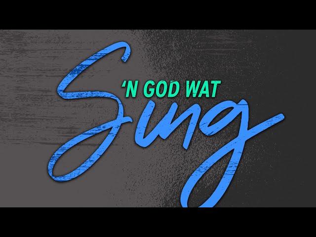 'n Vars Uitkyk | 'n God wat Sing | Ritmia Erediens - 27 September