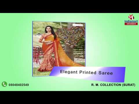 Designer And Party Wear Saree by R. M. Collection, Surat