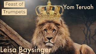 Day of Trumpets-Yom Teruah | Leisa Baysinger | Our Ancient Paths